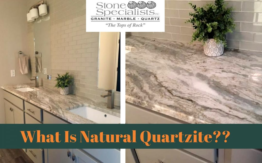 What Is Natural Quartzite?? – Stone Specialists Review