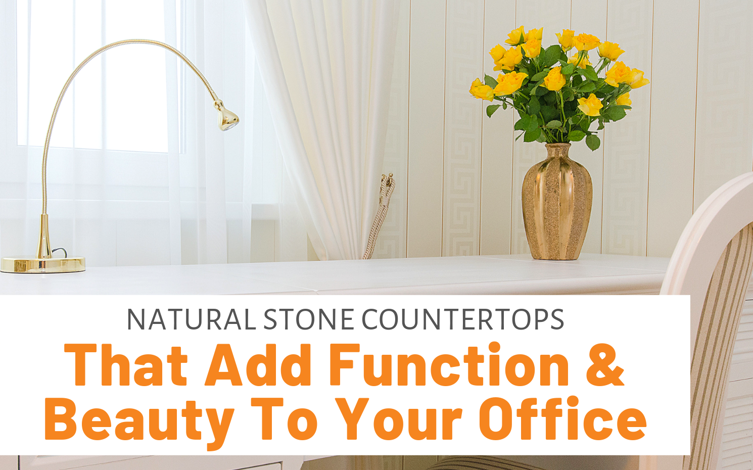 """Featured image for """"Natural Stone Countertops That Add Function & Beauty To Your Office"""" blog post"""