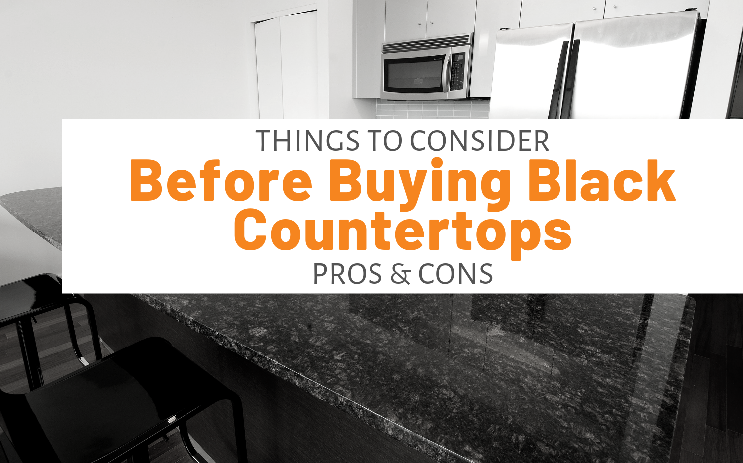 "Featured image for ""Things To Consider Before Buying Black Countertops Pros & Cons"" blog post"