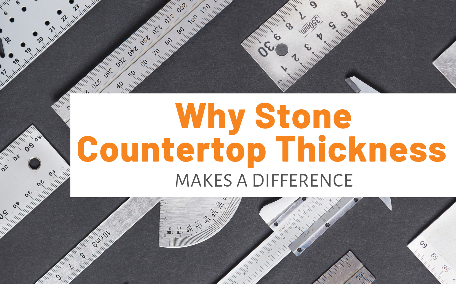 """Featured image for """"Why Stone Countertop Thickness Makes A Difference"""" blog post"""