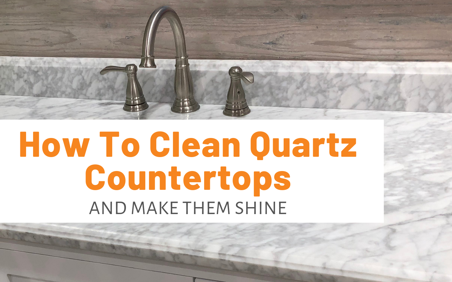 How To Clean Quartz Countertops And