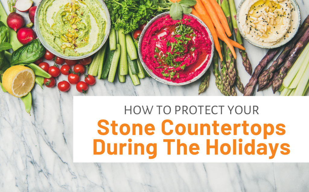 "Featured image for ""How To Protect Your Stone Countertops During The Holidays"" blog post"
